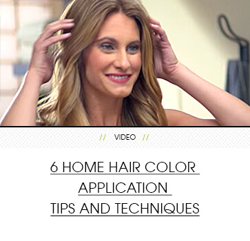 6 Home Hair Color Application Tips and Techniques | Clairol